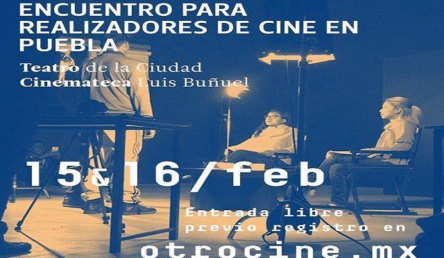 """Colectivo """"Otro Cine"""" presenta Encuentro para realizadores de cine en Puebla"""