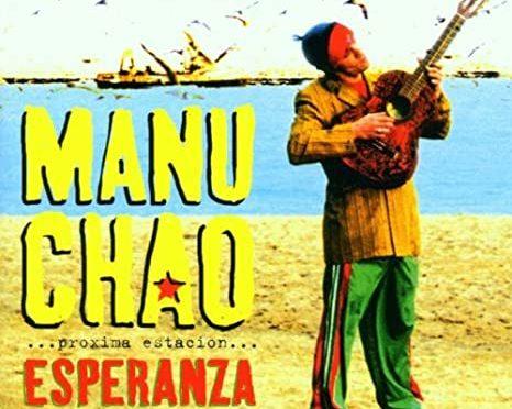 Próxima estación... Esperanza –Manu Chao