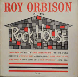 Roy Orbison at the Rock House-Roy Orbison