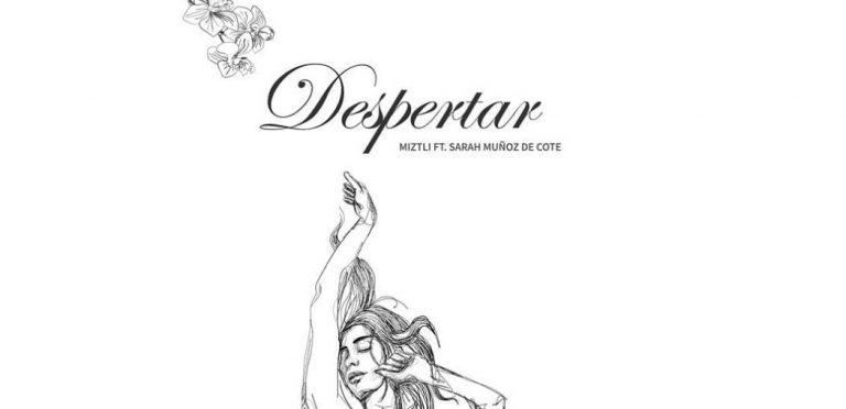 Musicamiztli presenta Despertar, en colaboración con Sarah de Cote